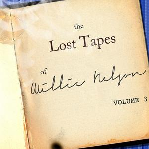 The Willie Nelson Lost Tapes, Vol. 3