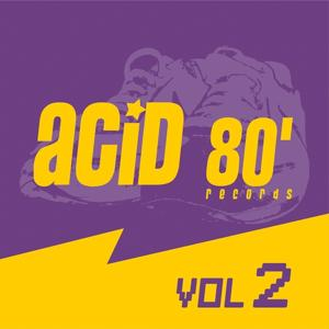 Acid 80's Records, Vol. 2 (Electro House)