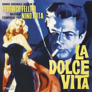 La Dolce Vita (Federico Fellini's Original Motion Picture Soundtrack)