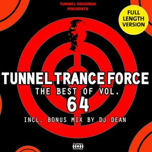 Tunnel Trance Force - The Best Of, Vol. 64