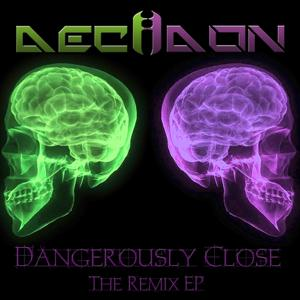 Dangerously Close (The Remix EP)