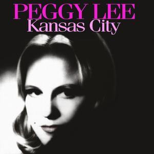 Peggy Lee: Kansas City