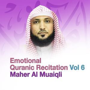 Emotional Quranic Recitation, Vol. 6 (Quran - Coran - Islam)