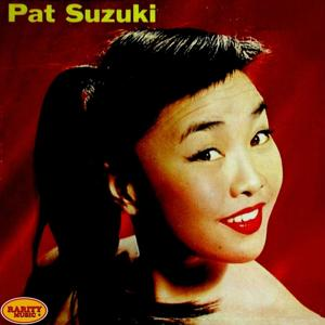 Rarity Music Pop, Vol. 213 - Pat Susuki