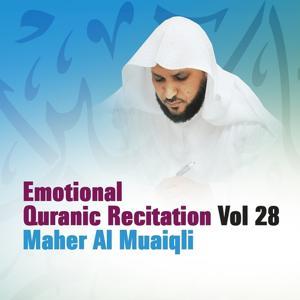 Emotional Quranic Recitation, Vol. 28 (Quran - Coran - Islam)