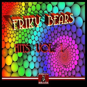 Friky Bears Hits, Vol. 1