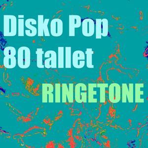 Disko pop 80 tallet ringetone