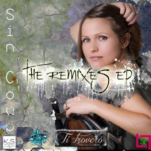 Ti troverò (The Remixes)