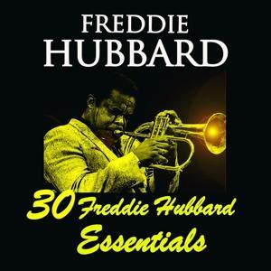 30 Freddie Hubbard Essentials