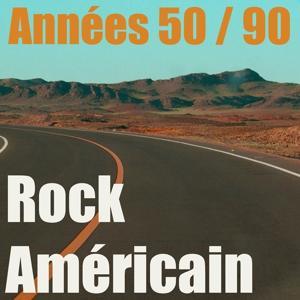 Rock américain (Best mix années 50 / 90)