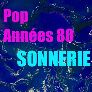 Sonnerie pop années 80