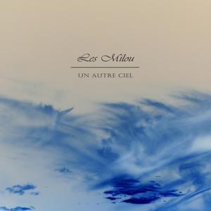 Un autre ciel (EP2)