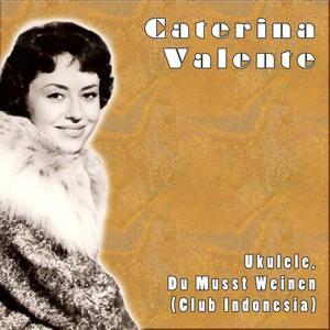 Ukulele, Du Musst Weinen (Club Indonesia)