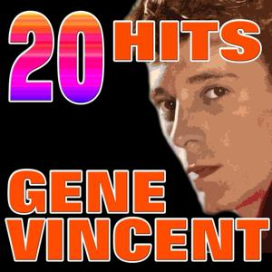 20 Hits Gene Vincent Jezebel (The Good Times)