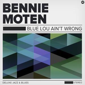 Blue Lou Ain't Wrong