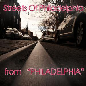Streets of Philadelphia (Theme from