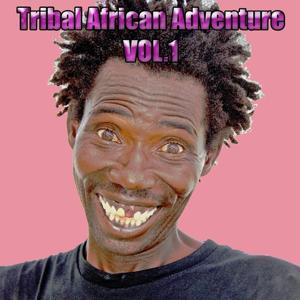 Tribal African Adventure, Vol.1 (Tribal Tools)
