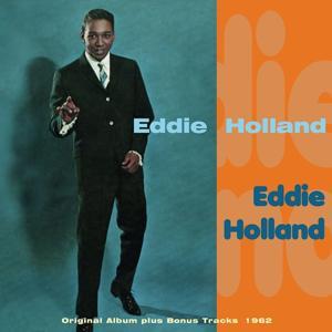 Eddie Holland (Original Album Plus Bonus Tracks 1962)
