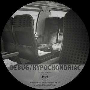 Debug / Hypochondriac