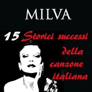 Milva: 15 storici successi della canzone italiana