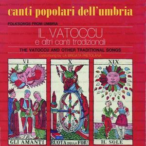 Il vatoccu (Canti popolari dell'Umbria)