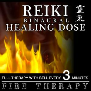 Reiki Binaural Healing Dose : Fire Therapy (1h Full Therapy With Bell Every 3 Minutes)