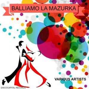 Balliamo la Mazurka