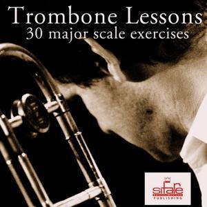 Trombone Lessons (30 Daily Major Scale Exercizes for Trombone - Tutorial)