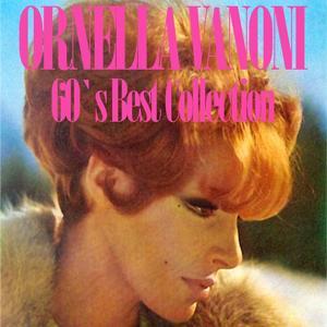 Ornella Vanoni (60's Best Collection)