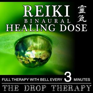 Reiki Binaural Healing Dose: The Drop Therapy (1h Full Therapy With Bell Every 3 Minutes)