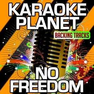 No Freedom (Karaoke Version) (Originally Performed By Dido)