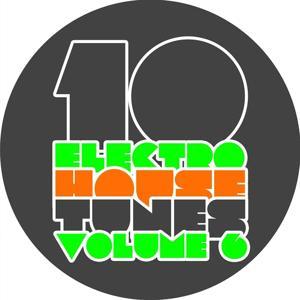 10 Electro House Tunes, Vol. 5