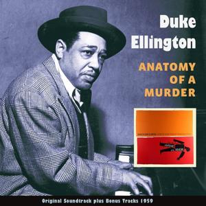 Anatomy of a Murder (Original Album Plus Bonus Tracks 1959)