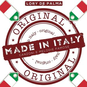Made in Italy (Canzoni e melodie famose italiane)