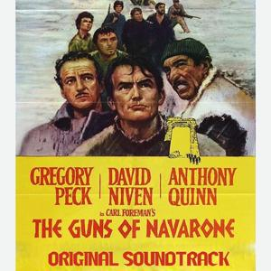 The Guns of Navarone Suite (From 'The Guns of Navarone' Original Soundtrack)