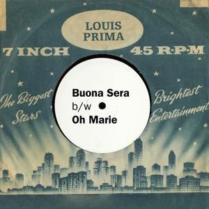 Buona Sera/Oh Marie (Original Single)