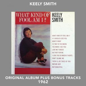 What Kind of Fool Am I? (Original Album Plus Bonus Tracks 1962)