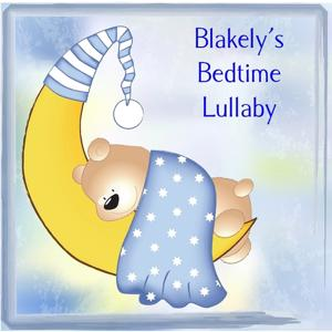 Blakely's Bedtime Lullaby