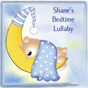 Shane's Bedtime Lullaby