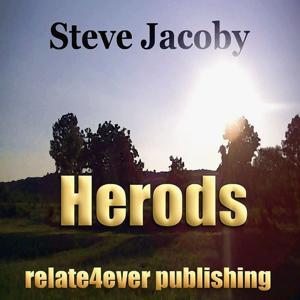 The Herods (Original Study Lesson)