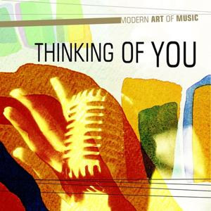 Modern Art of Music: Thinking of You