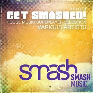 Get Smashed!, Vol. 9