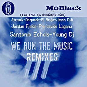 We Run the Music (Remixes)