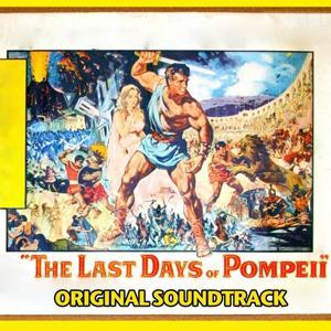 Titoli (Dalla colonna sonora originale di 'Gli ultimi giorni di Pompei')
