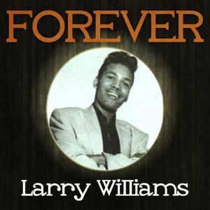 Forever Larry Williams