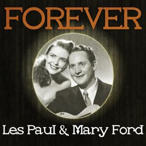 Forever Les Paul & Mary Ford