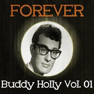 Forever Buddy Holly, Vol. 1