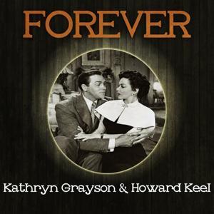 Forever Kathryn Grayson & Howard Keel