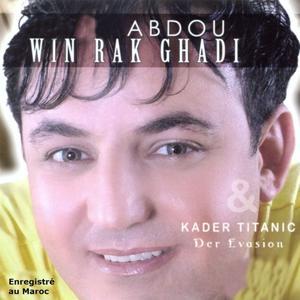 Win rak ghadi / Der evasion (Enregistré au Maroc)