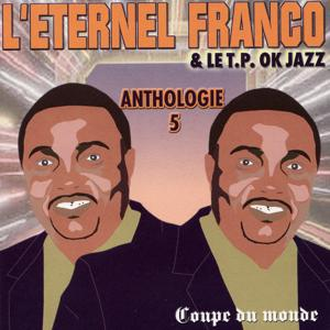 L'éternel Franco - Anthologie, vol. 5 : Coupe du Monde
